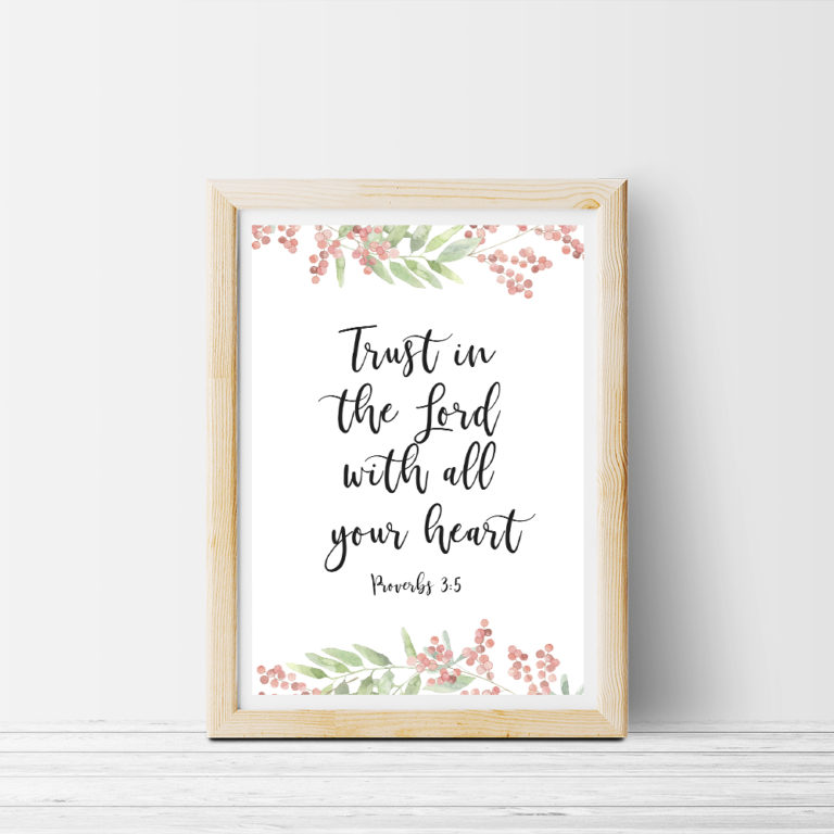 trust in the lord with all your heart. Free Printable Poster Wall art