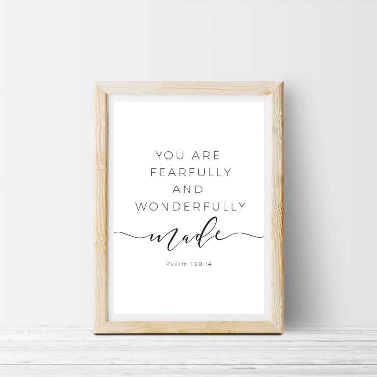 You are fearfully and wonderfully made wall art