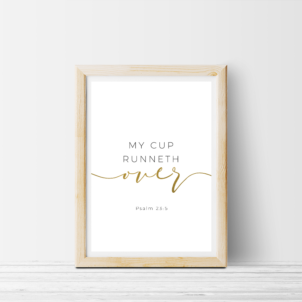 picture relating to Psalm 23 Printable referred to as My Cup Runneth Previously mentioned\
